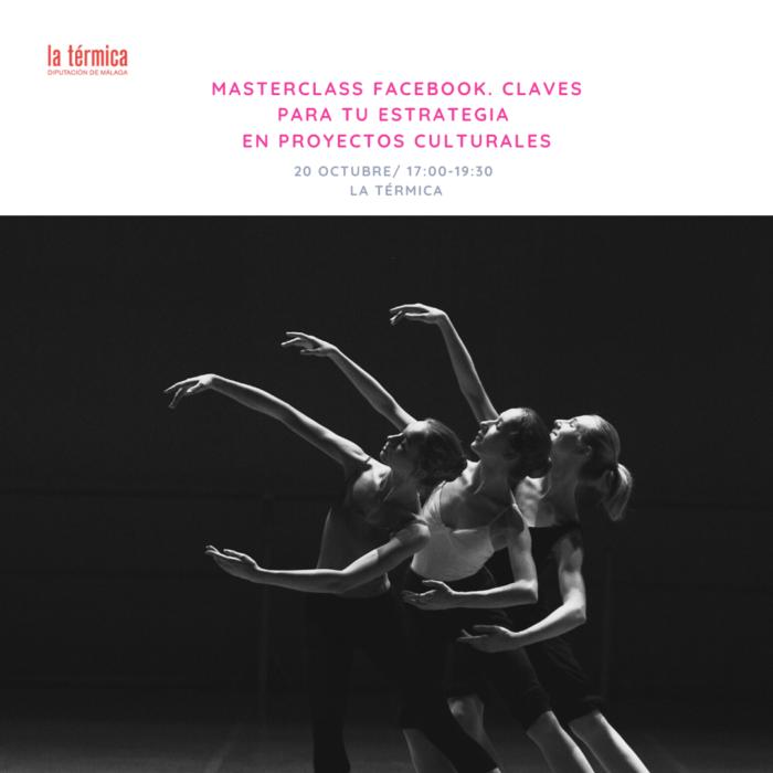 Masterclass en Facebook: claves para una estrategia optimizada en Proyectos Culturales, Málaga